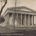 Girard College, Philadelphia. This image from author's private collection